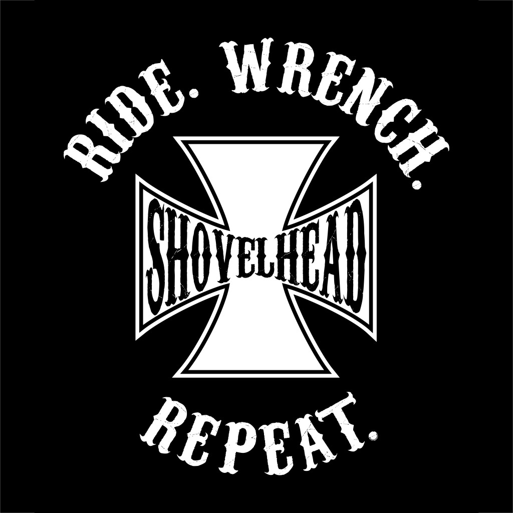 RIDE WRENCH REPEAT - SHOVELHEAD graphic