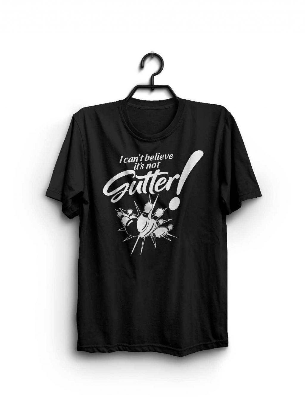 bda2a772d I Can't Believe It's Not Gutter – Funny Bowling Shirt – Bowling Shirt – Funny  Shirt – Bowling League Shirt – Funny Bowling Team Shirt